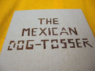 "Handmade book by Lois Morrison - ""The Mexican Dog-Tosser"""